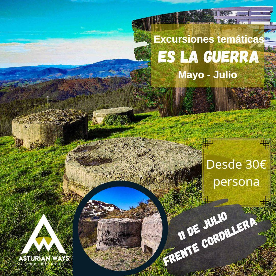 """Ciclo excursiones """"Es la guerra""""  Frente Cordillera Cantábrica"""